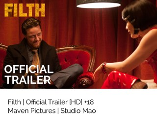 Filth Movie Trailer James McAvoy-Studio Mao